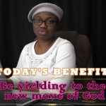 Be yielding to the new move of God